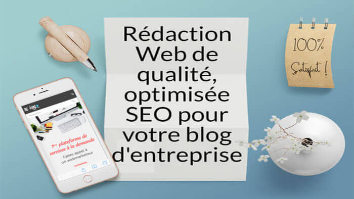 Rédaction de contenus pertinents 100% SEO