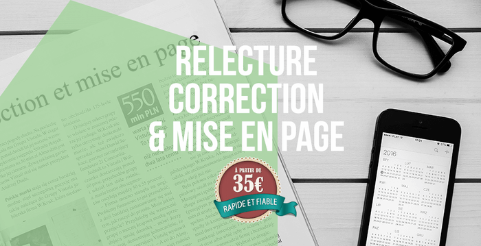 Correction & Mise en page de tous vos documents